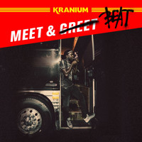 Kranium - Meet & Beat (Explicit)