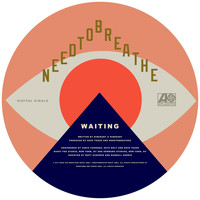NEEDTOBREATHE - WAITING