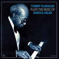 Tommy Flanagan - Plays The Music Of Harold Arlen