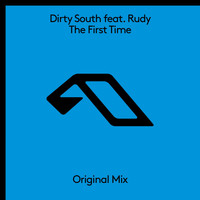 Dirty South Feat. Rudy - The First Time