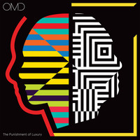 Orchestral Manoeuvres In The Dark - The Punishment of Luxury (Explicit)