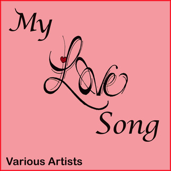 Various Artists - My Love Song