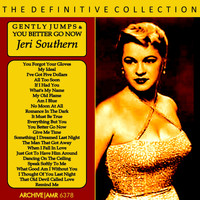Jeri Southern - Gently Jumps / You Better Go Now