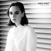 Meg Mac - Maybe It's My First Time