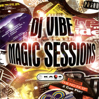 DJ Vibe - Magic Sessions