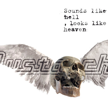 Mustasch - Sounds Like Hell, Looks Like Heaven