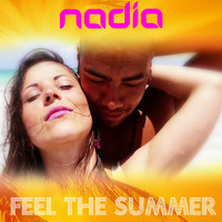 Nadia - Feel the Summer