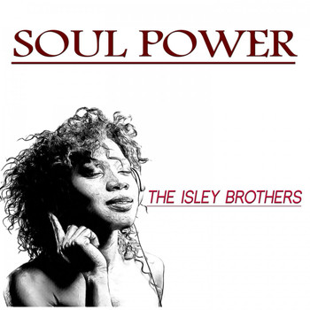 The Isley Brothers - Soul Power