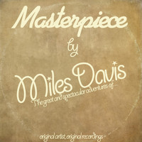 Miles Davis - Masterpiece (Original Recordings)