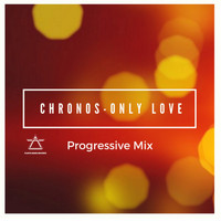 Chronos - Only Love