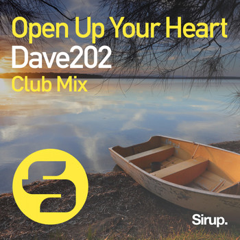 Dave202 - Open up Your Heart (Club Mix)