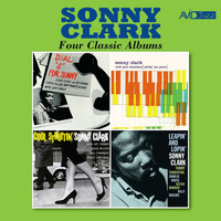 "Sonny Clark - Four Classic Albums (Dial ""S"" For Sonny / Sonny Clark Trio / Cool Struttin' / Leapin' and Lopin') [Remastered]"