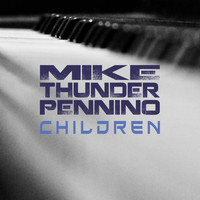 "Mike ""Thunder"" Pennino - Children"