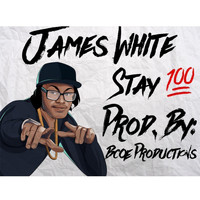 James White - Stay 100