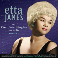 Etta James - The Complete Singles A's & B's 1955-62