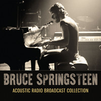 Bruce Springsteen - Acoustic Radio Broadcast Collection (Live)
