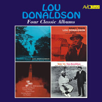 Lou Donaldson - Four Classic Albums (Blues Walk / Gravy Train / Lou Takes Off / Here 'Tis) [Remastered]