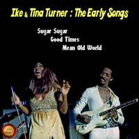 Ike & Tina Turner - The Early Songs