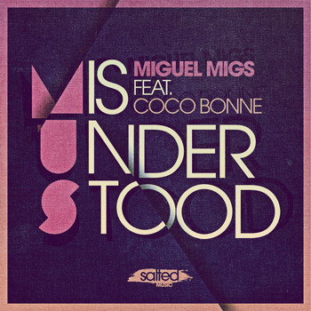Miguel Migs feat. Coco Bonne - Misunderstood (Remixes)