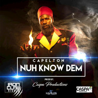 Capleton - Nuh Know Dem