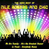 Chic - The Very Best of Nile Rogers and Chic (Live)
