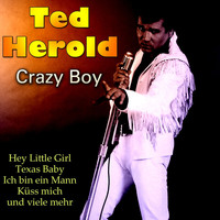 Ted Herold - Crazy Boy