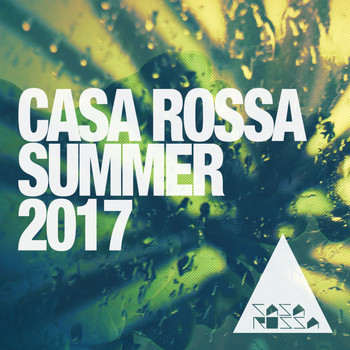 Various Artists - Casa Rossa Summer 2017: House Music