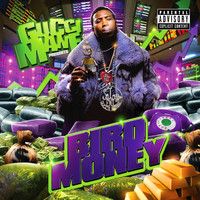 Gucci Mane - Bird Money