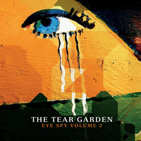 The Tear Garden - Eye Spy, Vol. 2