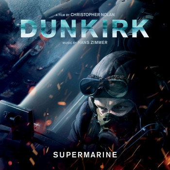 Hans Zimmer - Supermarine (From Dunkirk: Original Motion Picture Soundtrack)
