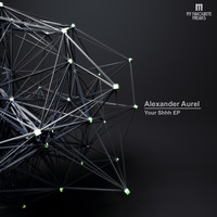 Alexander Aurel - Your Shhh
