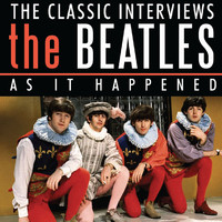 The Beatles - As It Happened