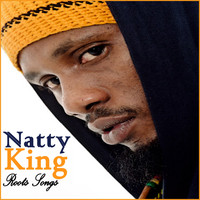 Natty King - Natty King : Roots Songs