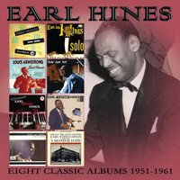 Earl Hines - Eight Classic Albums: 1951-1961