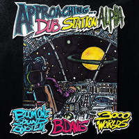 Boom One Sound System - Approaching Dub Station Alpha