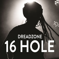 Dreadzone - 16 Hole (Radio Edit)