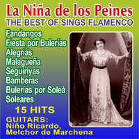 La Niña de los Peines - The Best of Sing Flamenco