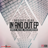 Naughty Bear - In And Out Ep