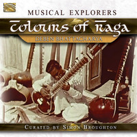 Deben Bhattacharya - Colours of Raga