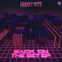Franky Nuts - Back On the Set