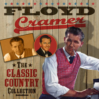 Floyd Cramer - The Classic Country Collection