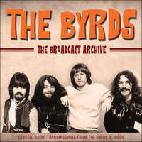 The Byrds - The Broadcast Archive (Live)