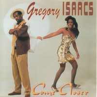 Gregory Isaacs - Come Closer