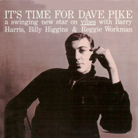 Dave Pike - It's Time for Dave Pike (Remastered)