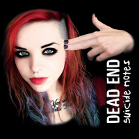 Dead End - Suicide Notes