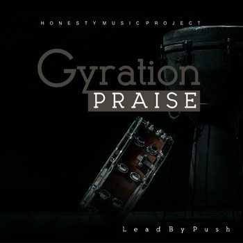 Push - Gyration Praise