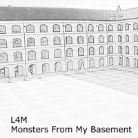 L4M - Monsters from My Basement