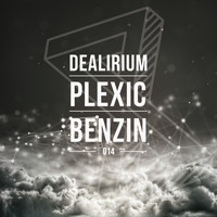 Dealirium - Benzin