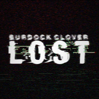 Burdock Clover - Lost