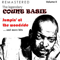 Count Basie - The Legendary Count Basie, Volume II: Jumpin'at the Woodside... and More Hits (Remastered)